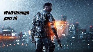 Battlefield 4 Walkthrough Part 10 Gameplay Let