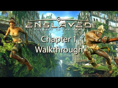 Enslaved: Odyssey to the West: Premium Edition: Chapter 1 Walkthrough |