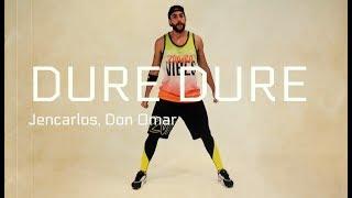 Dure Dure Jencarlos, Don Omar (choreography) | Zumba Fitness