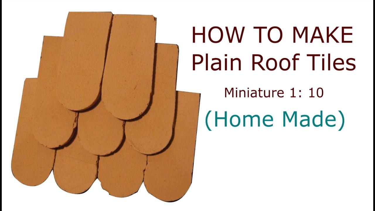 How To Make Miniature Plain Roof Tiles (Home Made) - YouTube