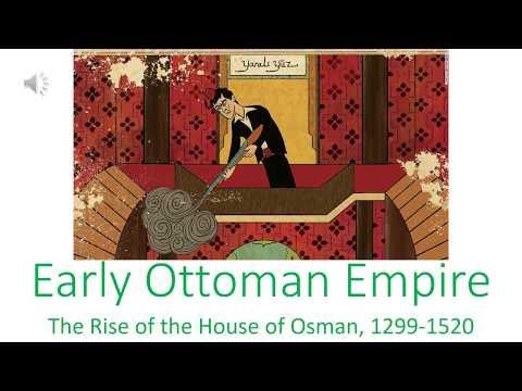 Early Ottoman Empire, 1299-1520