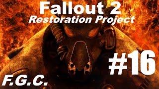 Прохождение Fallout 2 Restoration Project \ Серия 16 \ Райты , Военная база Сьерра