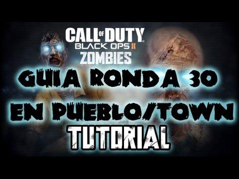Black Ops 2 Zombies | Estrategia/Guía En Pueblo/Town ronda 30 | Primera Partida