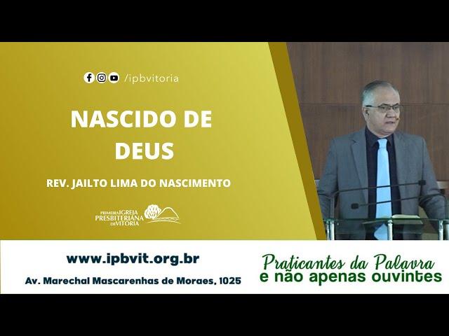 Rev. Jailto Lima -  1 João 3.1-10