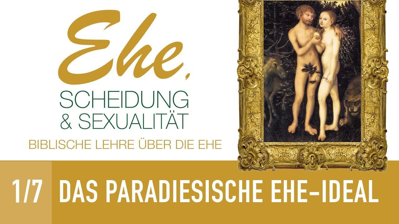 17 Das Paradiesische Ehe Ideal Ehe Scheidung Sexualität Dr