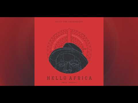 "Blitz The Ambassador - ""Hello Africa"" (prod. by Optiks)"