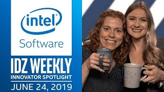 Announcing Innovator Spotlight: The Show! | IDZ Weekly | Intel Software