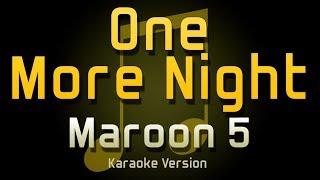 Download Maroon 5 - One More Night (Karaoke)