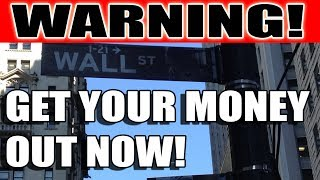 Collapse! Get Your Money Out of the Banks RIGHT NOW!