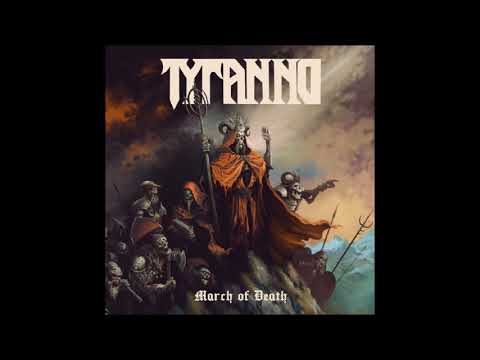 Tyranno - March Of Death / Anger (2020)