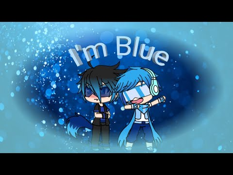 I'm Blue (meme) Gachaverse