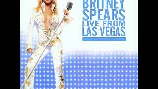 Britney Spears - Medley: Born To Make You Happy; Lucky; Sometimes (Live from Las Vegas - Audio)