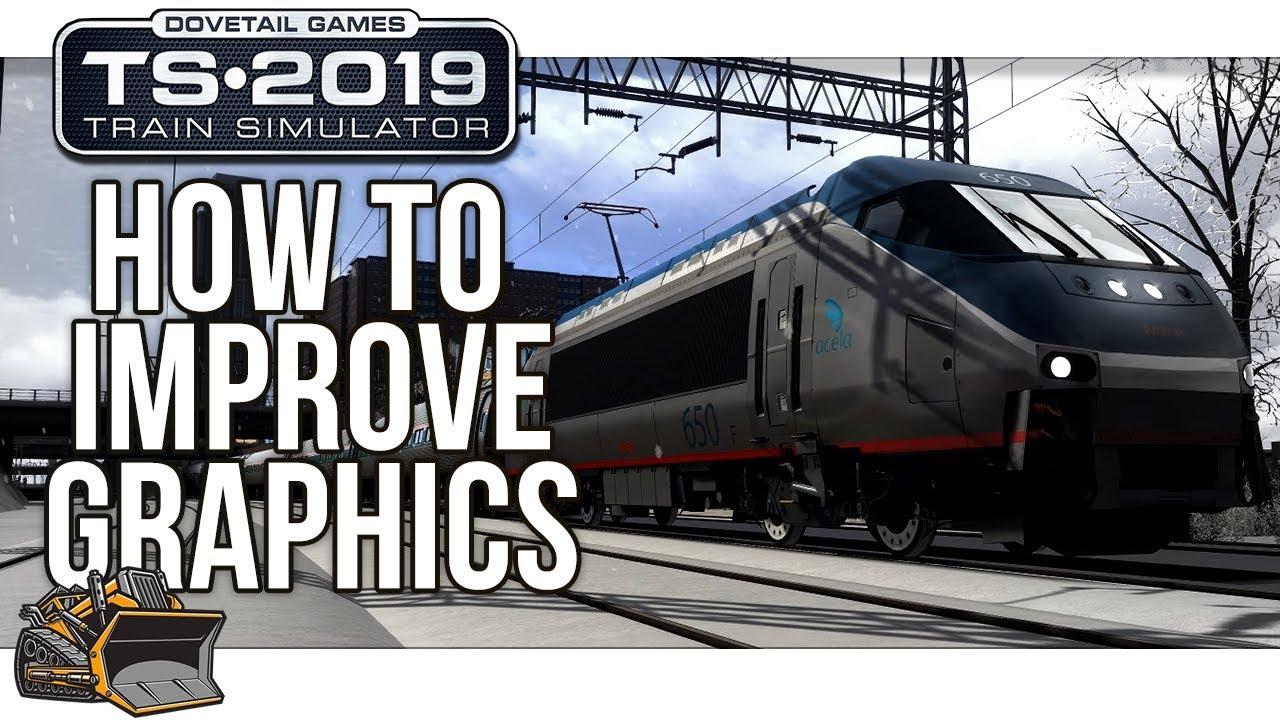 Improve Train Simulator 2019 Graphics | RW Enhancer Demonstration