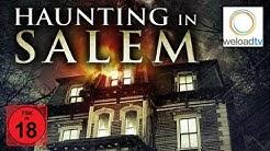 Haunting in Salem [HD] (Horrorfilm | deutsch)