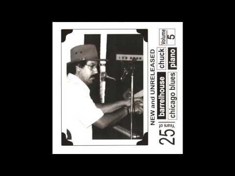 Barrelhouse Chuck - 25 Years Of Barrelhouse Chicago Blues Piano Vol 5