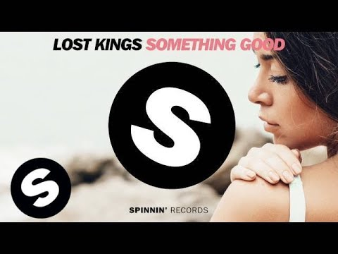 Lost Kings - Something Good