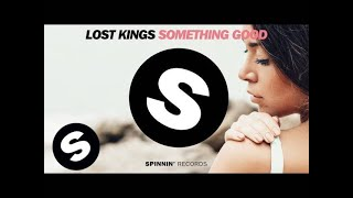 Lost Kings - Something Good