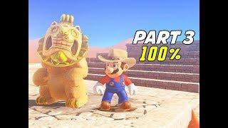 SUPER MARIO ODYSSEY Walkthrough Part 3 - 100% Endless Desert (Let's Play Commentary)