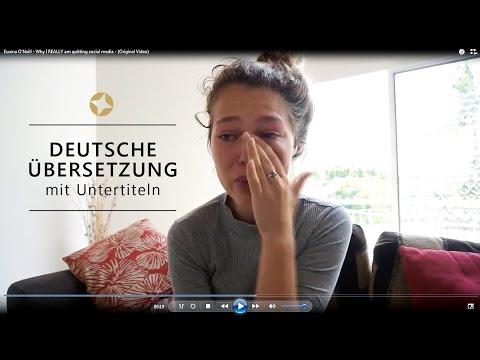 Warum ich wirklich die Sozialen Medien verlasse - Essena O'Neill - (Deutsche Version)