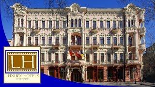 Luxury Hotels - Hotel Bristol - Odessa