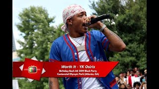 Worth It YK Osiris Live Centennial Olympic Park for Birthday Bash Atl 2019 Block Party.mp3
