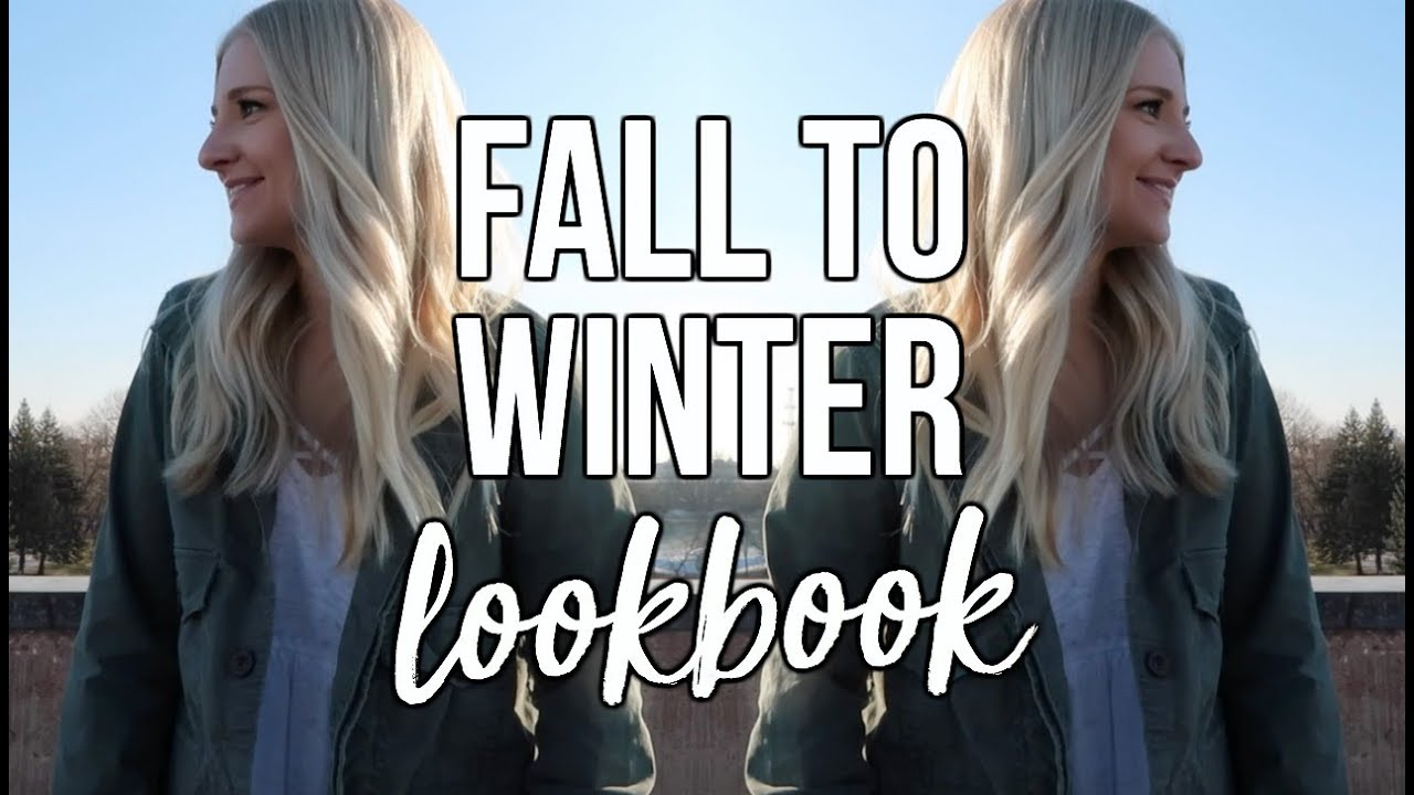 FALL TO WINTER LOOKBOOK 2017!   college fall + winter outfit ideas 2