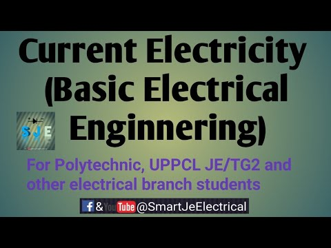 Current Electricity (Basic Electrical Engineering) theory explained, For uppcl tg2/je exam