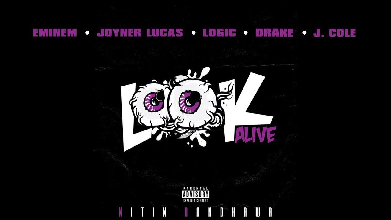 Download Look Alive Remix - Eminem, Logic, J. Cole, Joyner Lucas, Drake [Nitin Randhawa Remix]