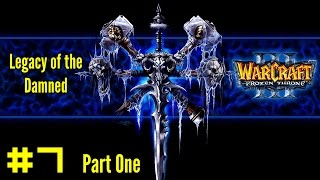 Warcraft III The Frozen Throne: Undead Campaign #7 Part 1  - Into the Shadow Web Caverns