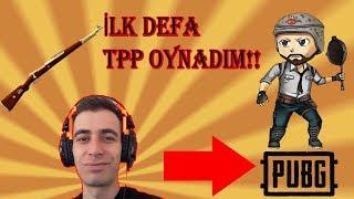 PUBG İLK KEZ TPP OYNADIM İlk Tpp Maçım Sanhok