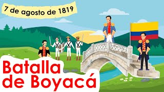BATALLA DE BOYACA para niños Resumen 7 DE AGOSTO DE 1819