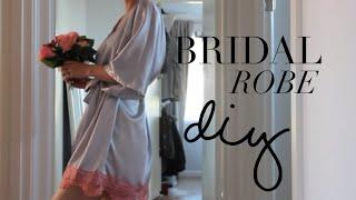 DIY Bridal Robe