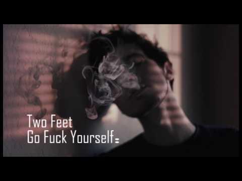 Two Feet  Go Fuck Yourself  Sub Español