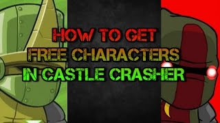 How To Get Free Characters On Castle Crashers With Cheat Engine 6.6