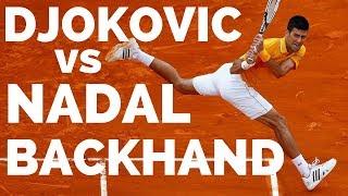 Djokovic vs Nadal Tennis Backhand Analysis Whose Is Better?