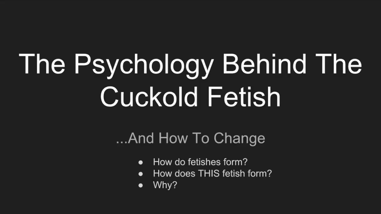 What is cuckold fetish