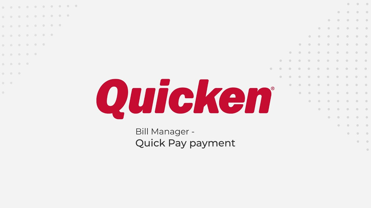 Quicken Bill Manager: Quick Pay Payment