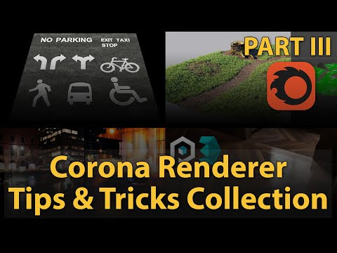 Corona Renderer Tips & Tricks Collection | PART 3