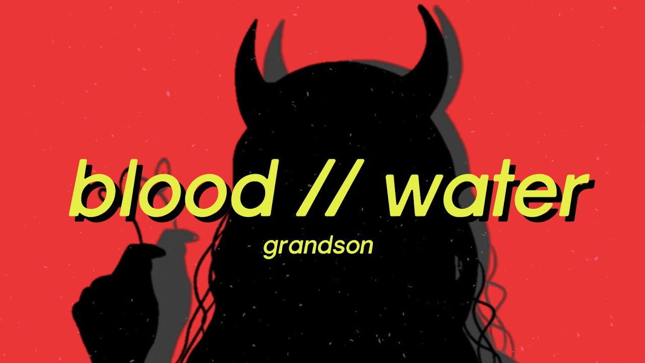 Blood // Water - grandson (Lyrics) lamb to the slaughter tik tok song