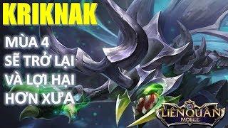 Liên Quân Mobile: Kriknak mùa 4 sẽ được tăng sức mạnh như thế nào?