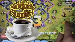 Sidekick Sunday | MAX Clash Of Clans Dragons | Clash Of Clans Air Raid