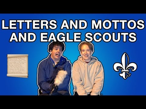 Letters and Mottos and Eagle Scouts