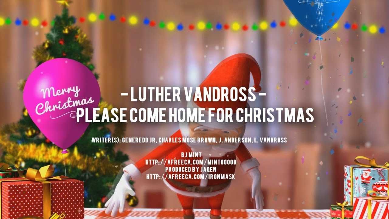 Charles brown please come home for christmas - Luther Vandross Please Come Home For Christmas