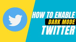 How to Turn on Dark Mode on Twitter | Android