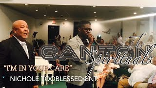 Canton Spirituals | I'M IN YOUR CARE
