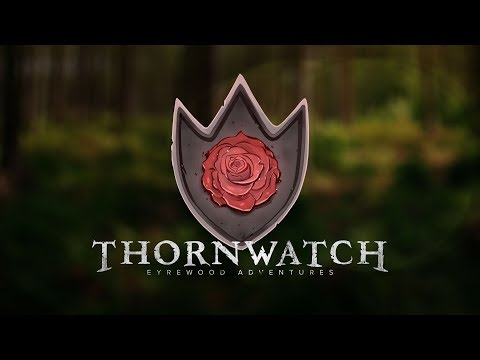 PA Presents - Thornwatch
