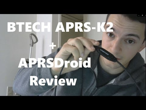 Using The BTECH APRS-K2 APRS Cable With APRSDroid And Review