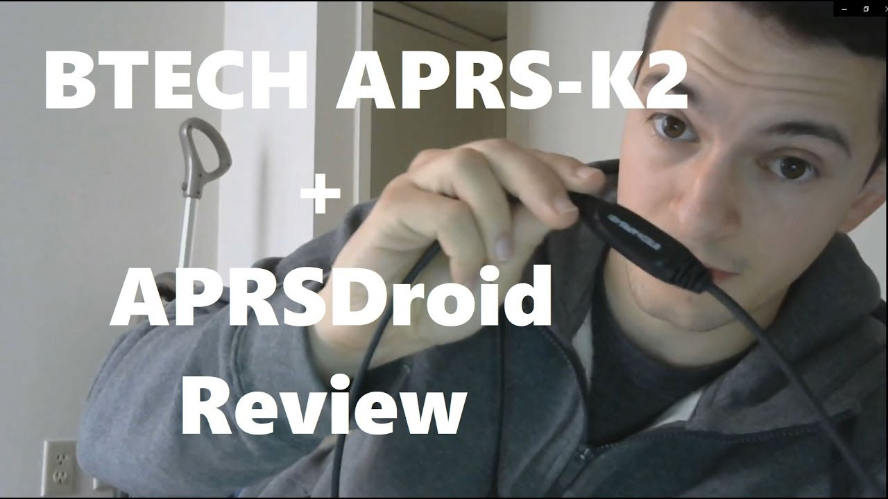 Download Using the BTECH APRS-K2 APRS Cable with APRSDroid and Review