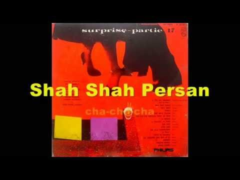 Alix Combelle - Shah Shah Persan  (cha-cha)