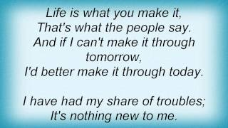 Eric Clapton - Better Make It Through Today Lyrics